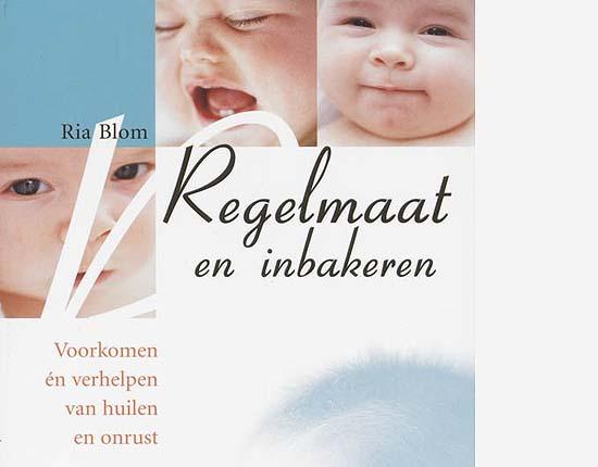 Boek Regelmaat en Inbakeren van Ria Blom