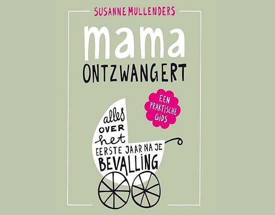 Mama Ontzwangert van Susanne Mullenders