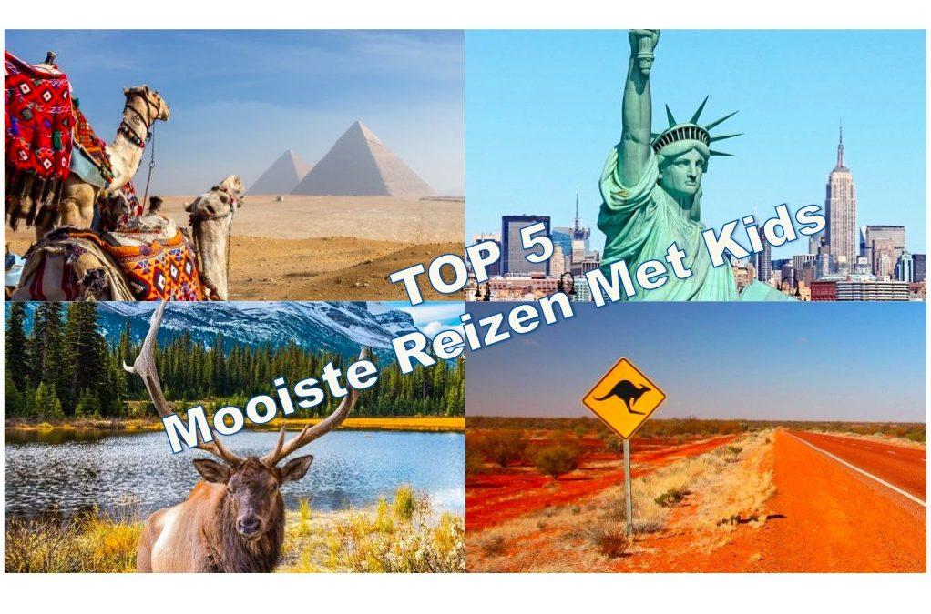 Top 5 'Mooiste reizen met kids'